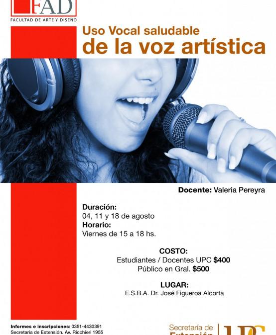 Uso Vocal Saludable de la Voz Artística