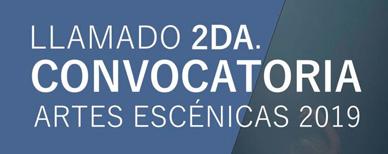 2da. Convocatoria Artes Escenicas 2019