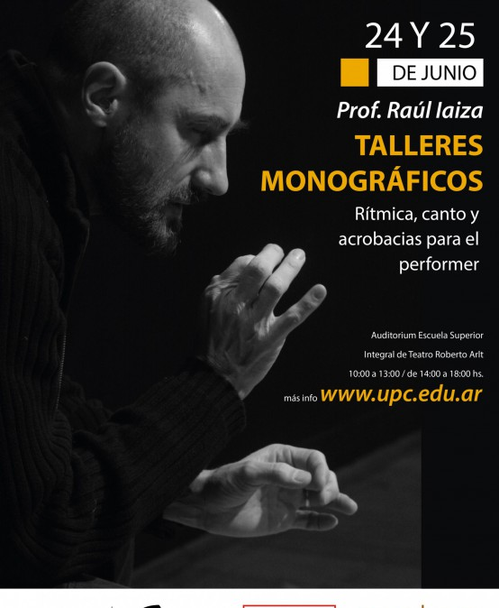 Talleres Monográficos: ¨Rítmica, canto y acrobacias para el performer¨