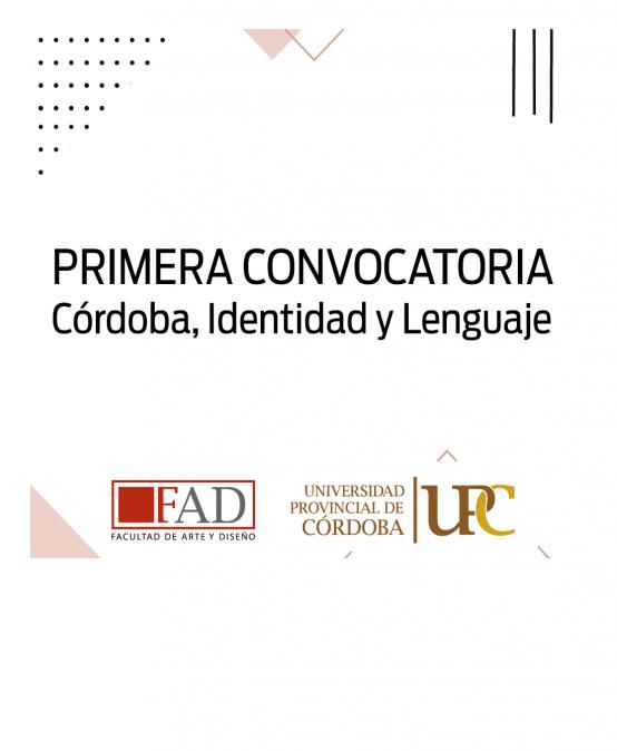 Primera Convocatoria: Córdoba, Identidad y Lenguaje