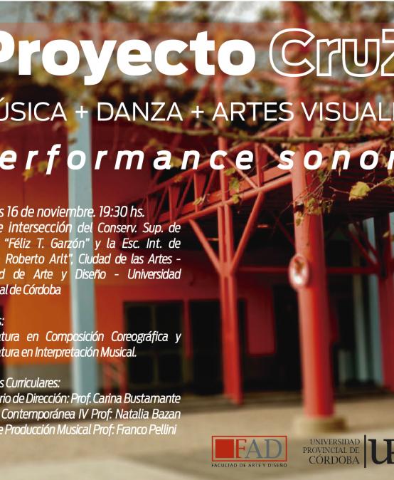 Proyecto Cruz: Música, Danza y Artes Visuales