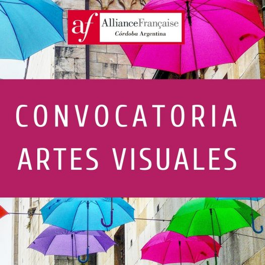 Convocatoria de proyectos artísticos para el espacio de arte de la Alianza francesa córdoba 2019