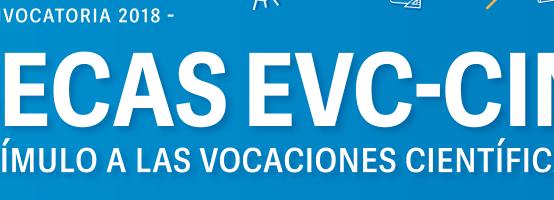 Resultados de la adjudicación de las Becas EVC-CIN 2018