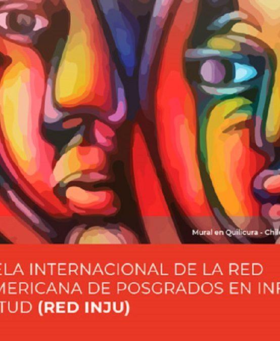 Convocatoria para IX Escuela Internacional de la Red Iberoamericana de Posgrados en Infancia y Juventud (Red INJU)