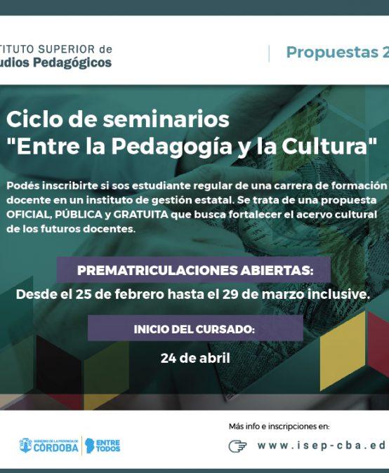 Ciclo de Seminarios: Entre la Pedagogía y la Cultura
