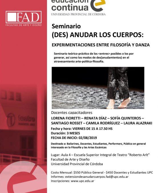 Seminario (Des)anudar los cuerpos: Experimentación entre Filosofía y Danza