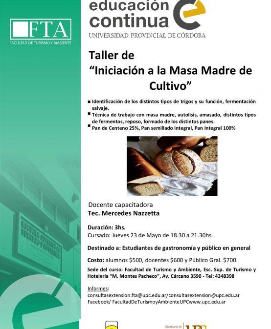Curso: Iniciación a La Masa Madre de Cultivo