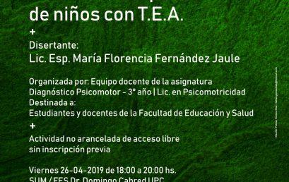 Cátedra Abierta: Signos de alerta para la detección temprana de niños con T.E.A.