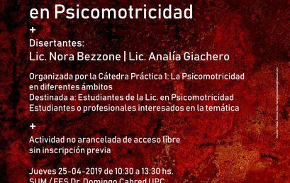 Cátedra Abierta: VII Jornada de intercambio disciplinar en Psicomotricidad