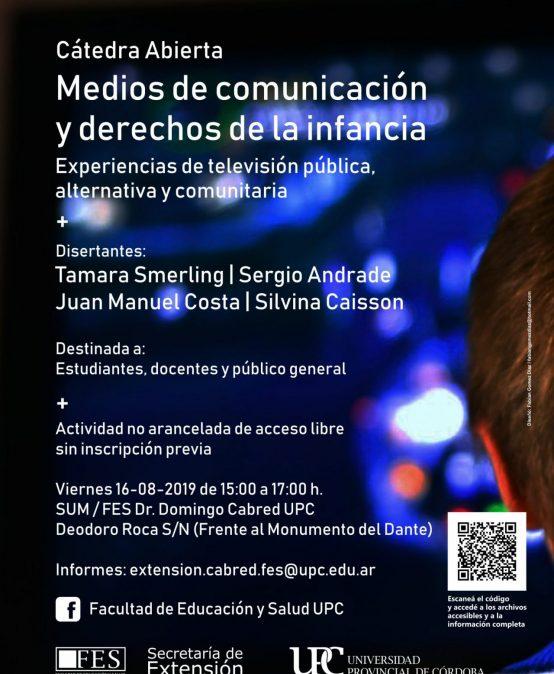 Cátedra Abierta: Medios de comunicación y derechos de la infancia. Experiencias de televisión pública, alternativa y comunitaria.