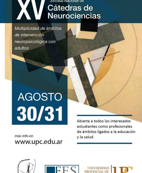XV Jornada Nacional de Cátedras de Neurociencias: Intervención neuropsicológica con adultos