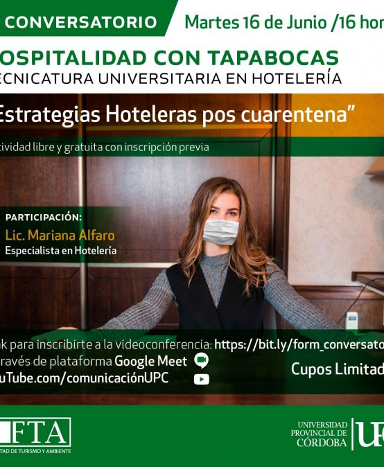 Primer conversatorio Hospitalidad con Tapabocas: Estrategias Hoteleras pos cuarentena