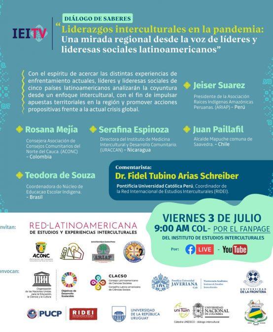 Diálogo de saberes: Liderazgos interculturales en la pandemia, una mirada regional