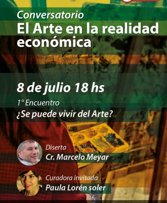 Ciclo de conversatorios virtuales: El arte en la realidad económica