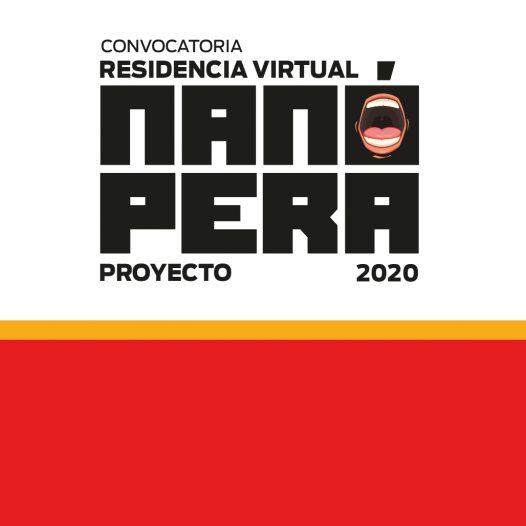 Convocatoria a Residencia Virtual: Proyecto Nanópera 2020