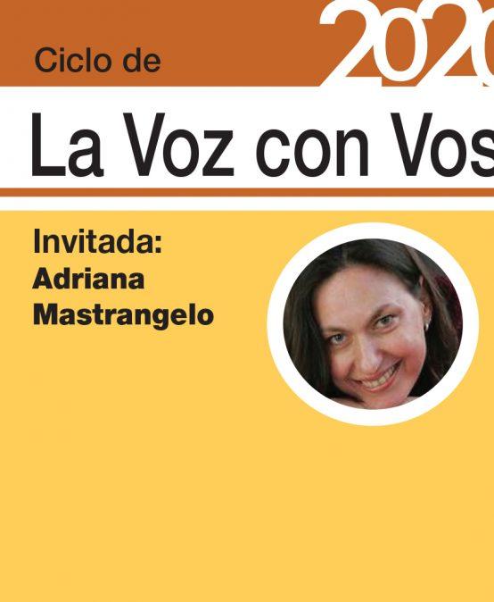 No te pierdas el Ciclo de «La Voz con Vos»
